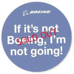 画像1: If It's Not Boeing, I'm Not Going Sticker